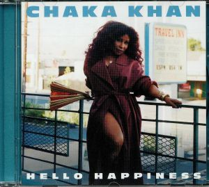KHAN, Chaka - Hello Happiness