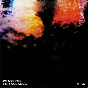 TA KU - 25 Nights For Nujabes