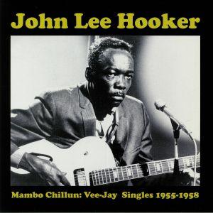 HOOKER, John Lee - Mambo Chillun: Vee-Jay Singles 1955-1958