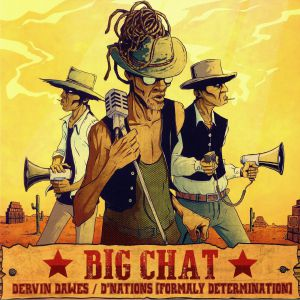 DAWES, Dervin aka DETERMINATION/SKARRA MUCCI - Big Chat
