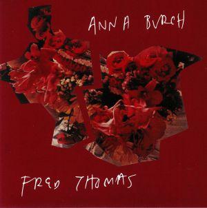 THOMAS, Fred/ANNA BURCH - Fred Thomas/Anna Burch Split
