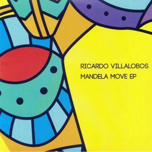 VILLALOBOS, Ricardo - Mandela Move EP