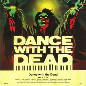 DANCE WITH THE DEAD - Out Of Body (reissue)