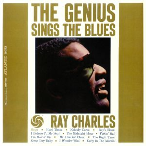 CHARLES, Ray - The Genius Sings The Blues (mono) (remastered)