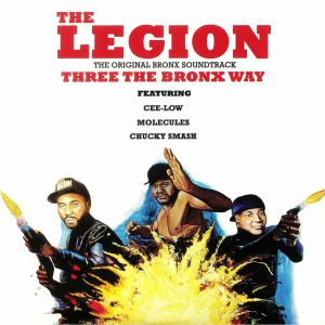 LEGION, The - Three The Bronx Way