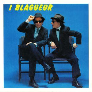 I BLAGUEUR - Balla? No!