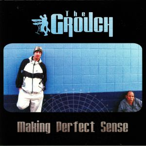 GROUCH, The - Making Perfect Sense