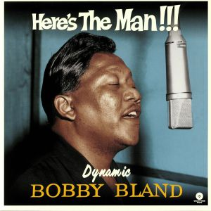 BLAND, Bobby - Here's The Man (reissue)