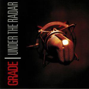 GRADE - Under The Radar (reissue)