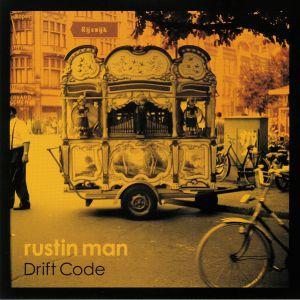 RUSTIN MAN - Drift Code