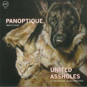 PANOPTIQUE/UNITED ASSHOLES - Objectif Jeune