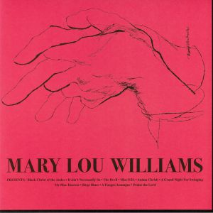 WILLIAMS, Mary Lou - Mary Lou Williams (reissue)