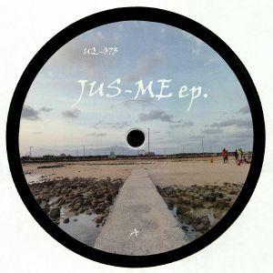 DJ JUS ED - Jus Me EP