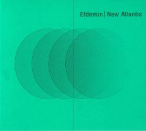 EFDEMIN - New Atlantis