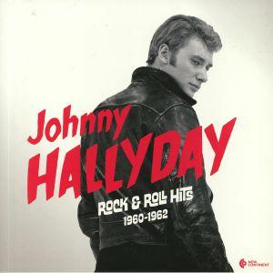 HALLYDAY, Johnny - Rock & Roll Hits 1960-1962