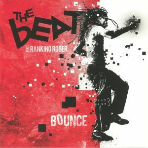 BEAT, The feat RANKING ROGER - Bounce (reissue)