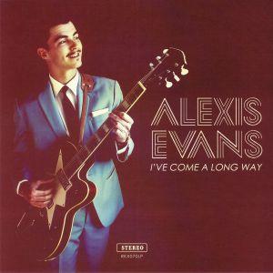 EVANS, Alexis - I've Come A Long Way