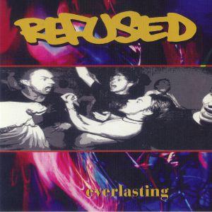 REFUSED - Everlasting