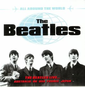 BEATLES, The - All Around The World