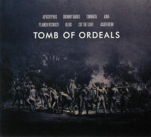 VARIOUS - Tomb Of Ordeals