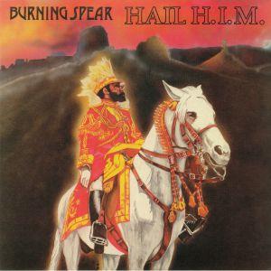 BURNING SPEAR - Hail HIM (remastered)