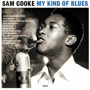 COOKE, Sam - My Kind Of Blues
