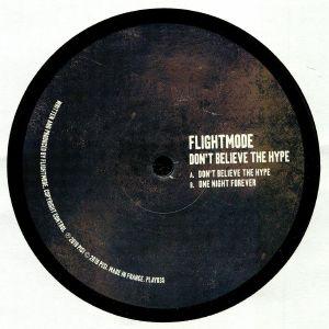 FLIGHTMODE - Don't Believe The Hype