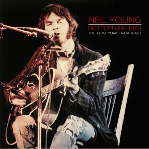 YOUNG, Neil - Bottom Line 1974: The New York Broadcast