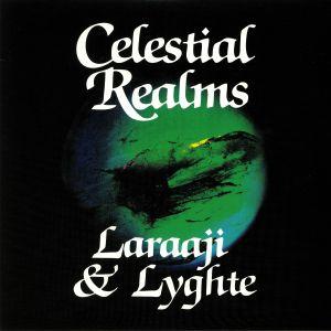 LARAAJI/LYGHTE - Celestial Realms