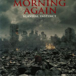 MORNING AGAIN - Survival Instinct