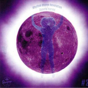 RHYTHM RHYME REVOLUTION/DANELLE HARVEY - Rhythm Rhyme Revolution #2