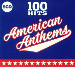 VARIOUS - 100 Hits: American Anthems