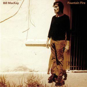 MacKAY, Bill - Fountain Fire