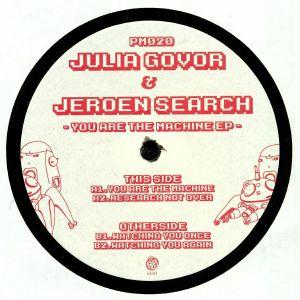 GOVOR, Julia/JEROEN SEARCH - You Are The Machine EP