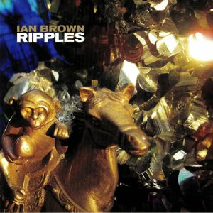 BROWN, Ian - Ripples