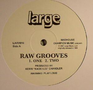 CHANDLER, Kerri - Raw Grooves