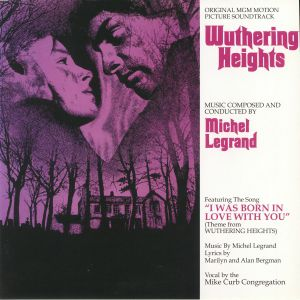 LEGRAND, Michael - Wuthering Heights (Original MGM Motion Picture Soundtrack) (remastered)