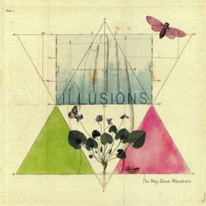 WAY DOWN WANDERERS, The - Illusions