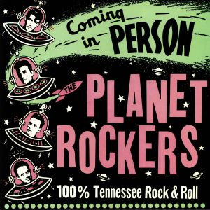 PLANET ROCKERS, The - Coming In Person