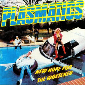 PLASMATICS - New Hope For The Wretched (reissue)