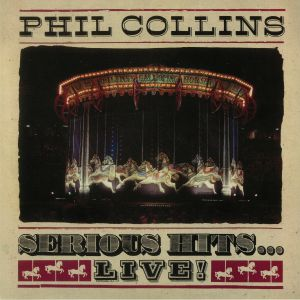COLLINS, Phil - Serious Hits Live! (remastered)