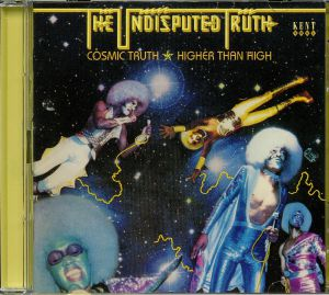 UNDISPUTED TRUTH, The - Cosmic Truth/Higher Than High