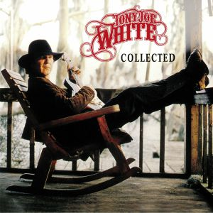 WHITE, Tony Joe - Collected