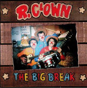 R CLOWN - The Big Break