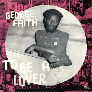 FAITH, George - To Be A Lover (reissue)