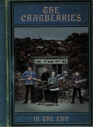 CRANBERRIES, The - In The End (Deluxe Edition)