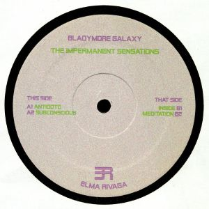 BLADYMORE GALAXY - The Impermanent Sensations