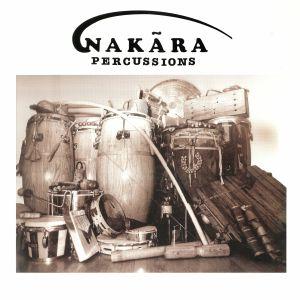 NAKARA PERCUSSIONS - Nakara Percussions (reissue)