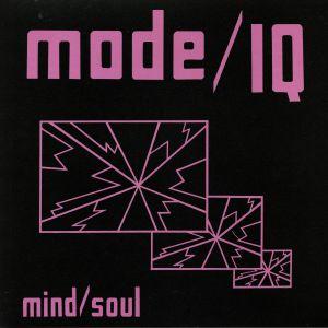 MODE I/Q - Mind/Soul