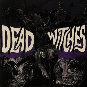 DEAD WITCHES - Ouija (reissue)